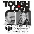 TOUGH LOVE, Special Message for our Pharmacy Future Leaders: PPN Episode 803 by Pharmacy Podcast Network | Free Listening on SoundCloud