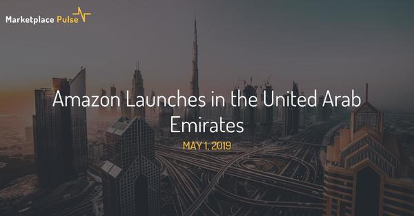 Amazon Launches in the United Arab Emirates