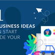 111 Home Business Ideas You Can Start Alongside Your Day Job in 2019