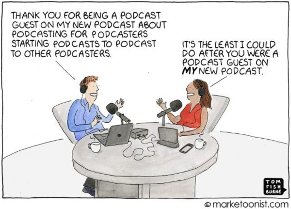 Podcasts, Podcasts, Podcasts cartoon