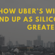 How Uber's wild ride may end up as Silicon Valley's greatest start-up deception