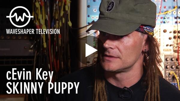 cEvin Key, Skinny Puppy - Waveshaper TV Ep.1 - IDOW Archive Series