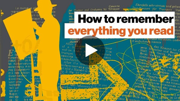 How to remember everything you read | Shane Parrish