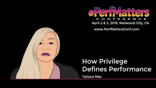 How Privilege Defines Performance