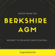 The Berkshire Pilgrimage: Notes from The Buffett and Charlie AGM in Omaha