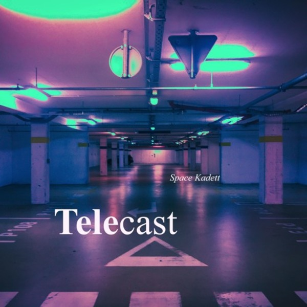 Telecast - #015 by Space Kadett