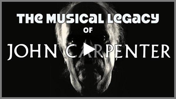 The Musical Legacy of John Carpenter