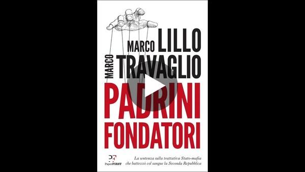 Marco Travaglio e Marco Lillo, Padrini Fondatori, PaperFIRST