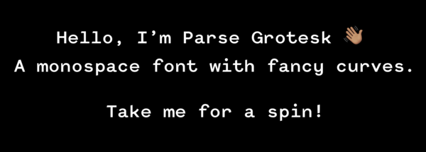Parse Grotesk Mono (promoted)