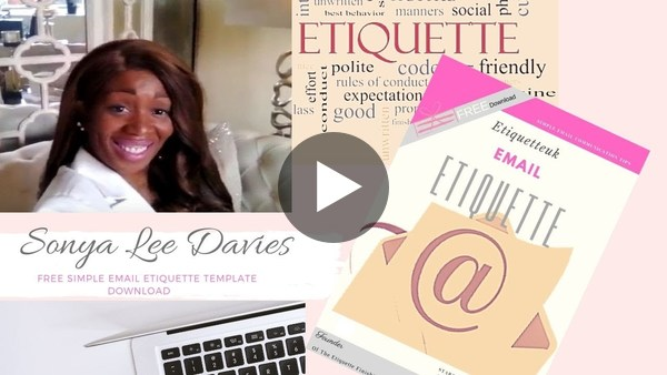 Email Etiquette for #GirlBoss to #Ladyboss With Sonya Lee Davies