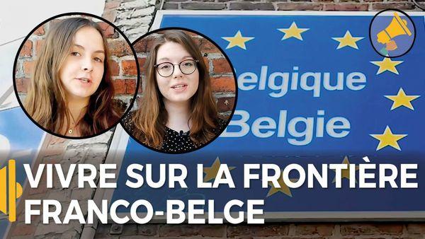 Vivre à la frontière franco-belge, bons plans et petites galères - Leven op de Frans-Belgische grens: voordeeltjes meepikken en kleine problemen