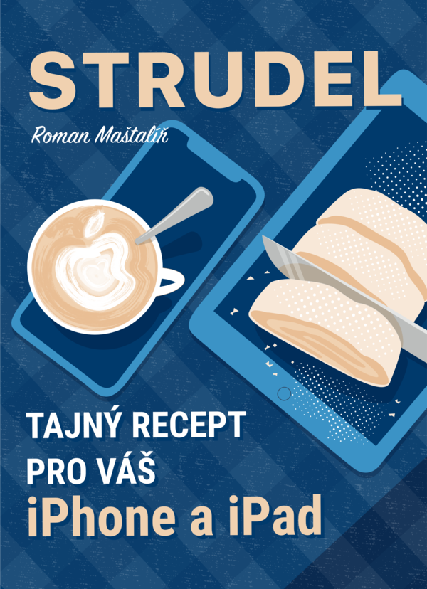 Připravovaná kniha Strudel, na kterou se můžete těšit již na podzim 2019!