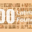 3) A list of 100 Latinafounders