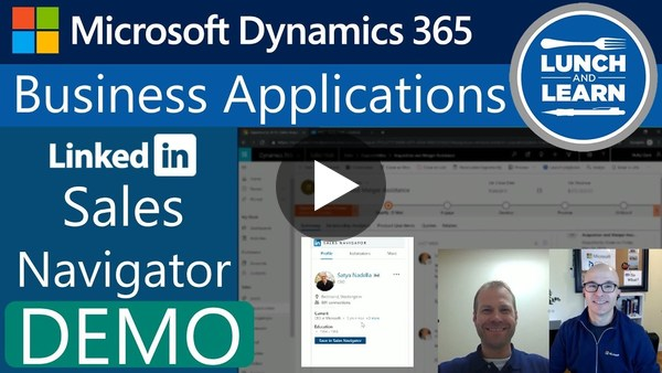11) Demo - Modern Sales w LinkedIn Sales Navigator 625M+ Leads ~ Outlook & Dynamics 365 CRM