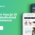 Enjoy Storefront UI - the first Vue.js  UI library dedicated to eCommerce