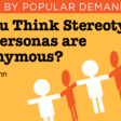 Do You Think Stereotypes and Personas Are Synonymous?