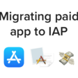 Migrating Paid App To Free App With In-App Purchase