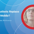 Should Chatbots Replace Forms On Mobile?