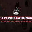 BONUS: 14 Things We Learned Creating a Million Dollar Hyperdeflationary Currency