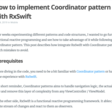 How To Implement Coordinator Pattern With RxSwift