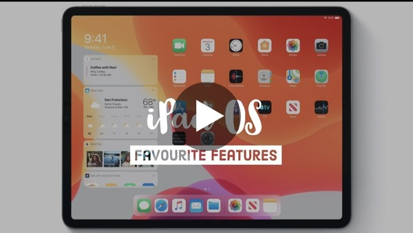 My 7 Favourite iPad OS Features - Apple WWDC 2019