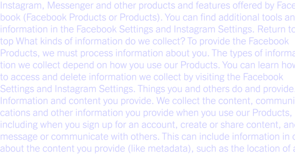 We Read 150 Privacy Policies. They Were an Incomprehensible Disaster