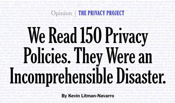 We Read 150 Privacy Policies. They Were an Incomprehensible Disaster.