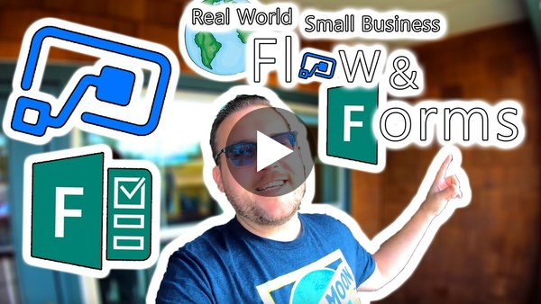 Microsoft Flow Tutorial - Flow and Forms in the Real World