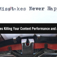 5 SEO Mistakes Killing Your Content Performance and a Fix for Each