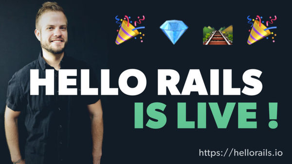 🎉 Hello Rails is Live!