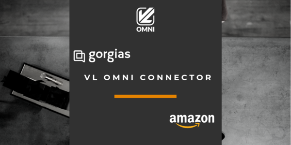 VL OMNI's Gorgias - Amazon Integration
