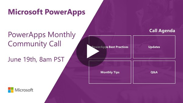 PowerApps Community Call - June 2019