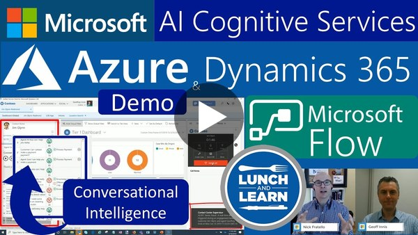 15) Call Center Intelligence w Microsoft AI, Azure Cognitive Services, Dynamics 365 USD & Flow