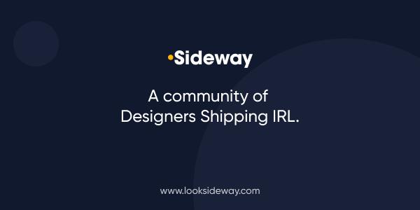 Sideway — A New Designer Community