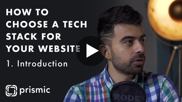 How to choose a tech stack for your website - 1. Introduction