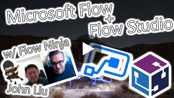 Microsoft Flow Tutorial - Flow Studio Walkthrough w/Flow Ninja