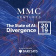 The State of AI 2019: Divergence - MMC Ventures