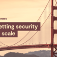 Getting security to scale: learnings from modern app sec teams