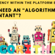 "Transparency within the platform economy: do we need an ""algorithm accountant""?"