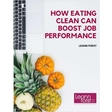 How Eating Clean Can Boost Job Performance, Free Leann Forst, MBA, CHC, CEOC, AADP Infographic