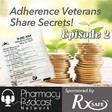 Adherence Veterans Share Secrets: RxSafe Podcast Series Part Two - PPN Episode 831 by Pharmacy Podcast Network | Free Listening on SoundCloud