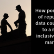 How portability of reputation data could lead to a more inclusive labor market