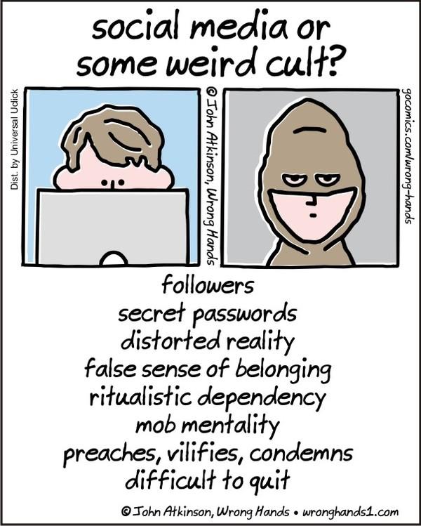 social media or some weird cult? - Credit: John Atkinson, Wrong Hands