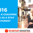 Building A Coaching Business As A Stay At Home Mom with Samantha Siffring - Ep. 016