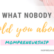 What nobody told you about mompreneurship