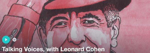 Talking Voices Leonard Cohen