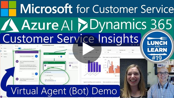 19) Microsoft for Customer Service | Azure AI Dynamics 365 Customer Service Insights & Virtual Agent