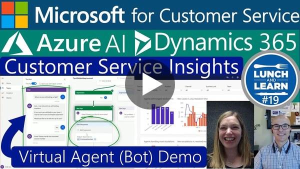 19) Microsoft for Customer Service | Azure AI Dynamics 365 Customer Service Insights & Virtual Agent