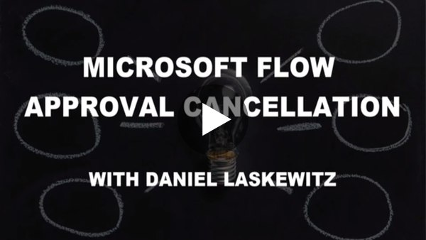 Microsoft Flow Approval Cancellation