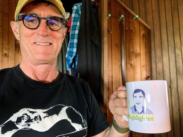 "Loyal reader and VIP Len loves his Highlighter mug. ""It is exactly the size I always get for coffee, and I am very particular,"" he says. Thank you for your readership, Len!"